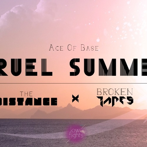 Ace Of Base - Cruel Summer Remixes