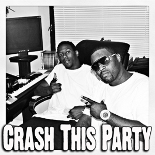 Crash This Party Feat D Money (Dirty Mix)