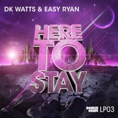 Dk Watts & Easy Ryan ft. MC Stretch - Dance All Night (Original Mix)