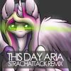 Daniel Ingram - This Day Aria [StrachAttack Remix]