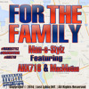 For The Family - Man-E-Stylz Featuring AHX718 and MacMotion