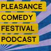 04. Alex Edelman, John Robins And Rachel Parris - Pleasance Comedy Podcast
