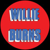 Willie Burns - Even If It Takes All Night