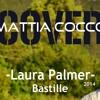 Bastille-Laura Palmer Cover Mattia Cocco