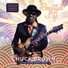 Chuck Brown - Beautiful Life