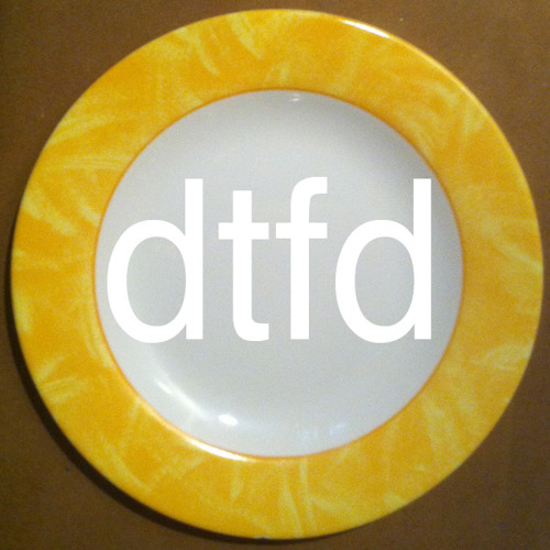 DTFD: The Podcast