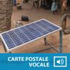 Carte postale vocale: Les panneaux solaires sauvent la journée