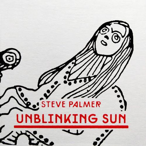 Steve Palmer ~ Six Dollar Sunglasses