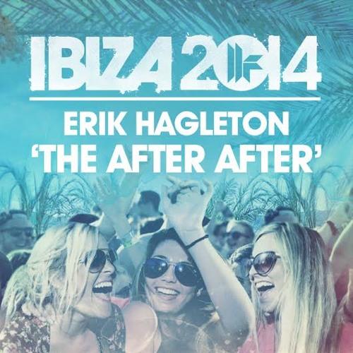 Erik Hagleton - The After After (Original Mix)