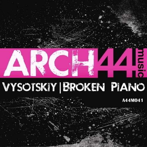 Vysotskiy - Broken Piano (Rene Beer Remix) [08/09/14 @ Arch44 Music]