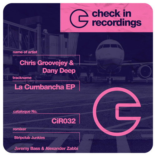 Chris Groovejey Dany Deep - La Cumbancha