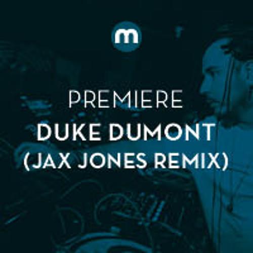 Premiere: Duke Dumont 'Wont Look Back' (Jax Jones remix)