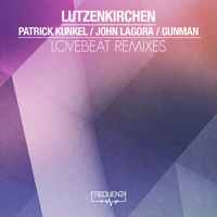 Lovebeat Lutzenkirchen (Patrick Kunkel Remix) Artwork