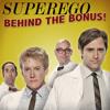 Superego: Behind The Bonus: Season 3: Parts 1 & 2