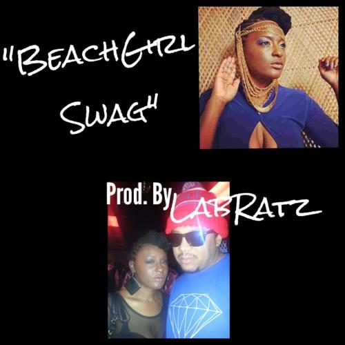 02 Beach Girl Swag Prod by Lab Ratz