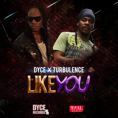 Like You - Dyce Feat. Turbulence [DYCE Records 2014]
