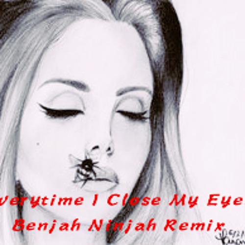 Everytime I Close My Eyes (Benjah Ninjah Remix)