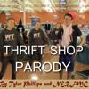 THRIFT SHOP PARODY OFFICAL