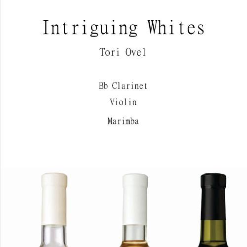 Intriguing Whites (2014)