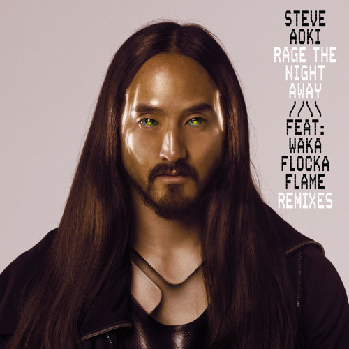 Steve Aoki Feat. Waka Flocka Flame - Rage The Night Away (Milo & Otis DUB Remix)