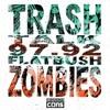 Flatbush Zombies x Trash Talk - 97.92