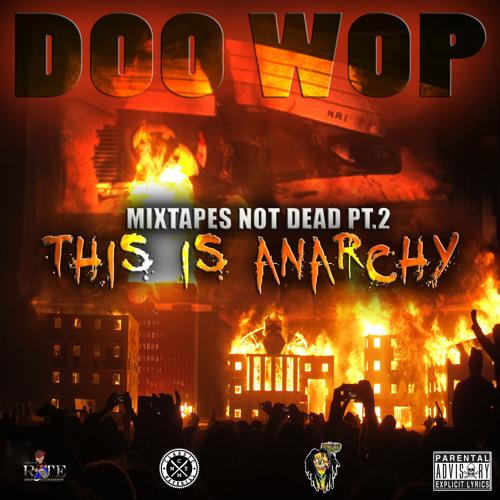 DOO WOP - MIXTAPES NOT DEAD PT 2 Full Mix