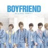 BOYFRIEND-Be my shine(~君を離さない~)