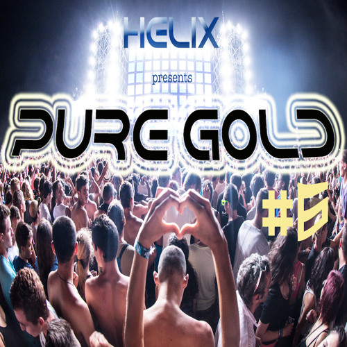 PURE GOLD #6 (Soundtracks For Your Rave)