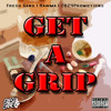 Get A Grip by The Royal Byrd