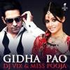 Dj Vix & Miss Pooja - Gidha Pao Dhol Mix By DjayVeen