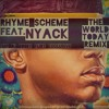 Rhyme Scheme - The World Today (ft. Nyack) (TMP DJ Bobby Flirt Exclusive RMX)
