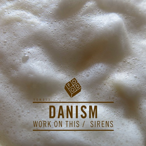 Danism - Work On This PREVIEW