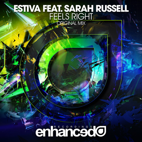 Estiva feat. Sarah Russell - Feels Right (Original Mix) [OUT NOW]