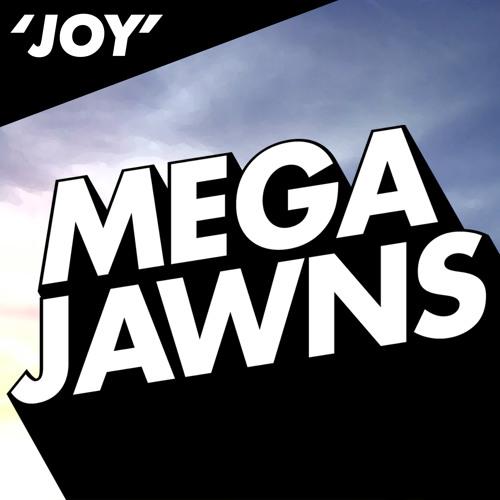 MegaJawns Joy