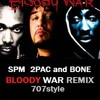 SPM-Bloody War Remix (feat 2pac and Bone)