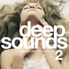 Deep Sounds Vol. 2 - The Very Best Of Deep House (Official Minimix) OUT NOW.mp3
