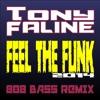 FEEL THE FUNK - 808 bass remix