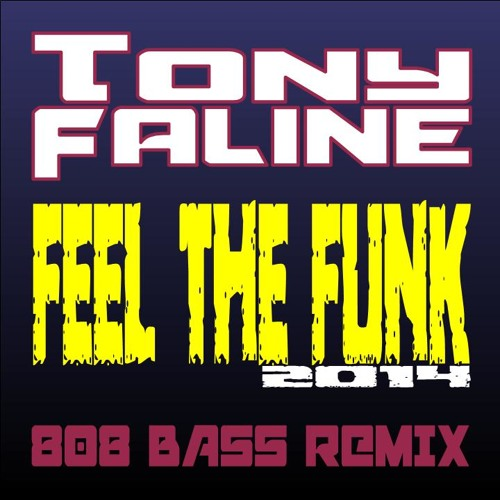 FEEL THE FUNK - 808 bass remix