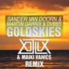Sander van Doorn, Martin Garrix, DVBBS - Gold Skies (XILLIX & Maiki Vanics Remix)