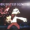 Dubstep Ignite (Feat. UberDanger)