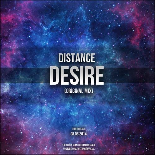 Distance - Desire (Original Mix)