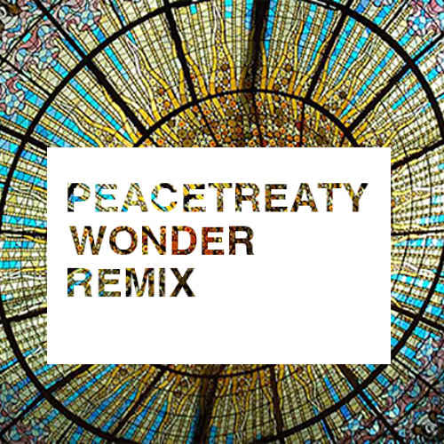 Adventure Club feat. The Kite String Tangle - Wonder (PeaceTreaty Remix)