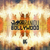 Jake Sgarlato & Ranidu - Bollywood [FREE DOWNLOAD]
