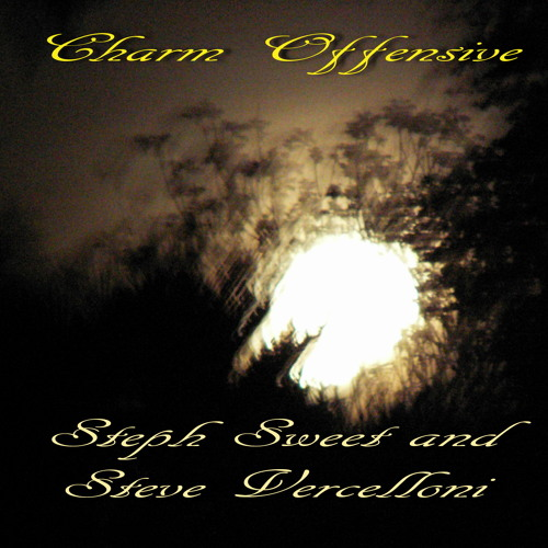 Charm Offensive by Steph Sweet and Steve Vercelloni