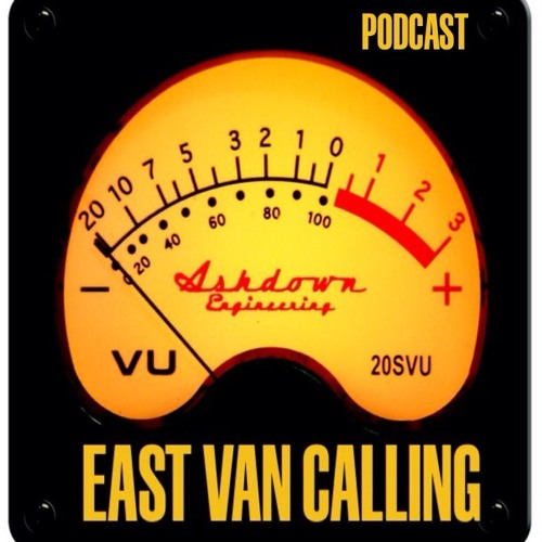 East Van Calling: A Podcast by Garth Mullins