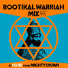 Rootikal Warriah Mix - Cojie of Mighty Crown [2014]