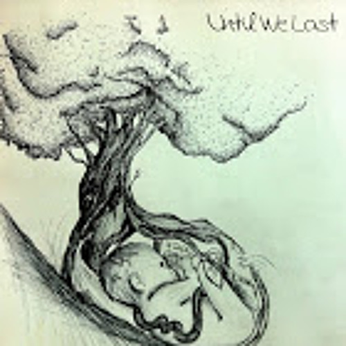Until We Last (Bootleg)