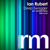 Ian Rubert - Deep Swagger (Sure-I-Can Remix)