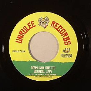 Down Inna Ghetto By General levy Produced By Unrullee Records
