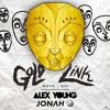GoldLink - When I Die (Alex Young And Jonah Baseball Version) [Free Download]